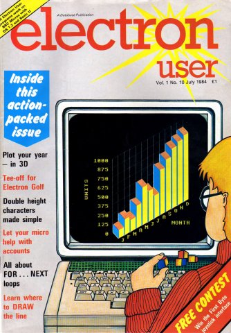 Electron User Issue 010 July 1984