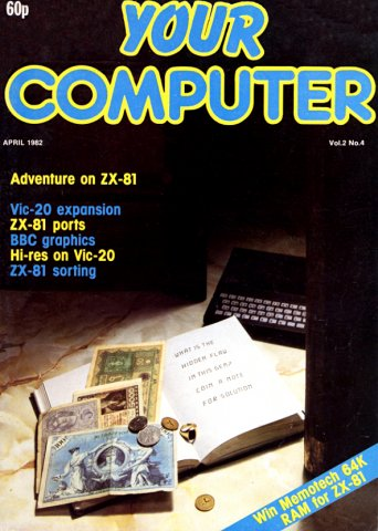 Your Computer Issue 009 April 1982