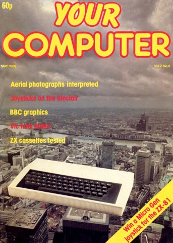 Your Computer Issue 010 May 1982