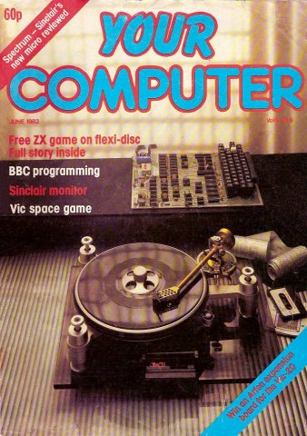 Your Computer Issue 011 June 1982