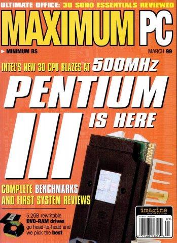 Maximum PC Issue 007 March 1999