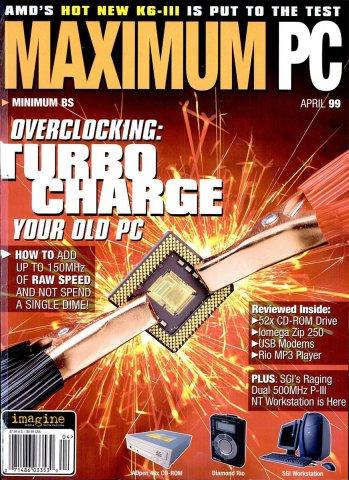 Maximum PC Issue 008 April 1999