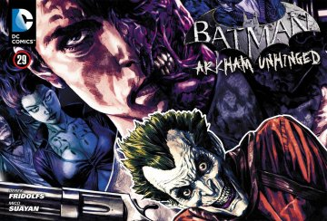 Batman: Arkham Unhinged 011 (chapter 29-31) (2012)