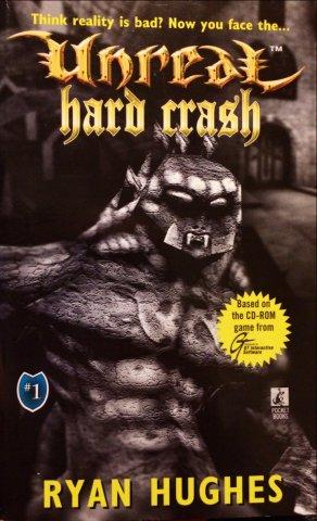 Unreal: Hard Crash (April 1998)