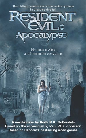 Resident Evil: Apocalypse (August 2004)