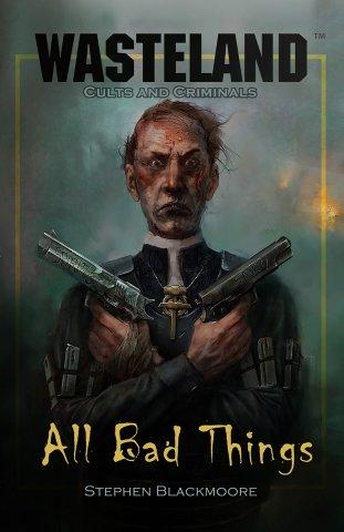 Wasteland: Cults & Criminals – All Bad Things