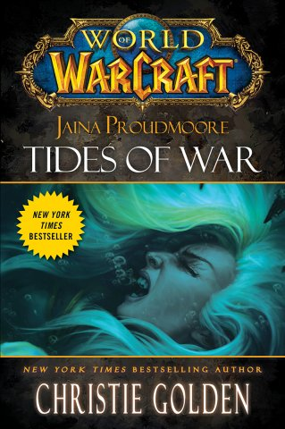 World Of Warcraft: Jaina Proudmoore - Tides Of War (August 2012)