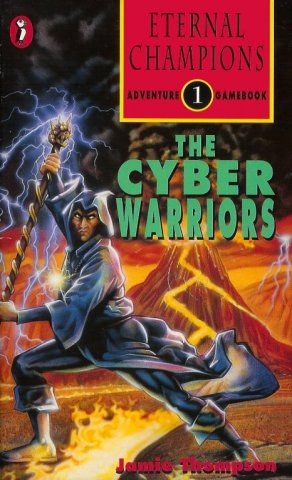 Eternal Champions Adventure Gamebook 1: The Cyber Warriors (May 1994)
