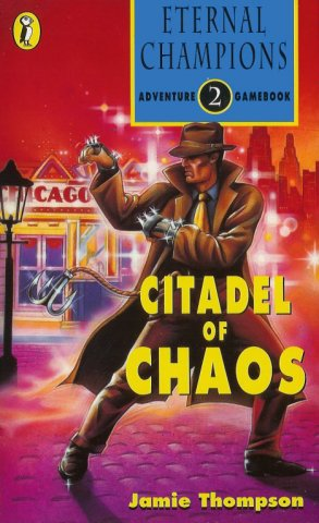 Eternal Champions Adventure Gamebook 2: Citadel Of Chaos (July 1994)