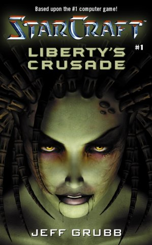 Starcraft: Liberty's Crusade (February 2001)