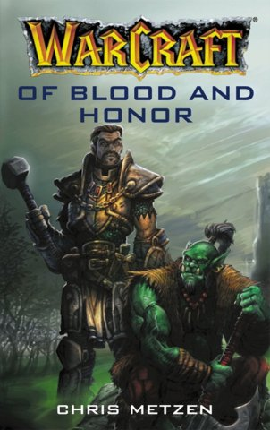 Warcraft: Of Blood and Honor (January 2001)