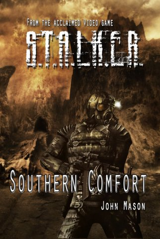 S.T.A.L.K.E.R.: Southern Comfort (September 2011)