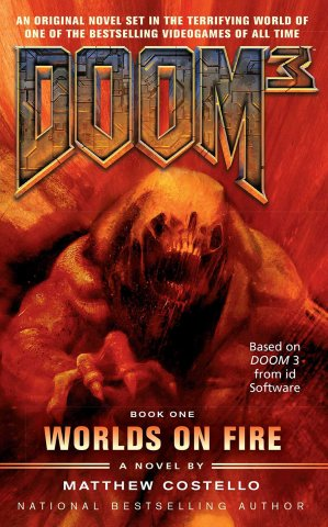 Doom 3: Worlds On Fire (February 2008)