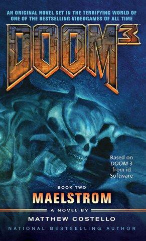 Doom 3: Maelstrom (March 2009)