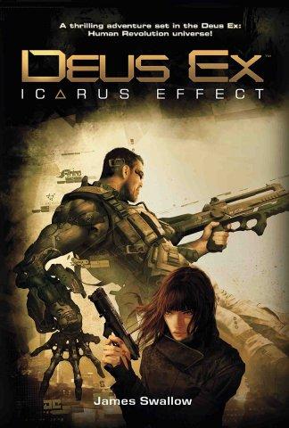 Deus Ex: Icarus Effect (February 2011)