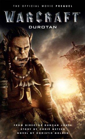 Warcraft: Durotan (May 2016)
