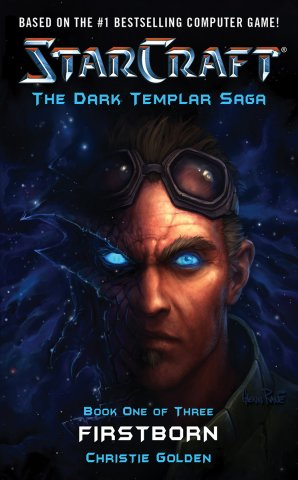 Starcraft: The Dark Templar Saga Book 1 - Firstborn (May 2007)