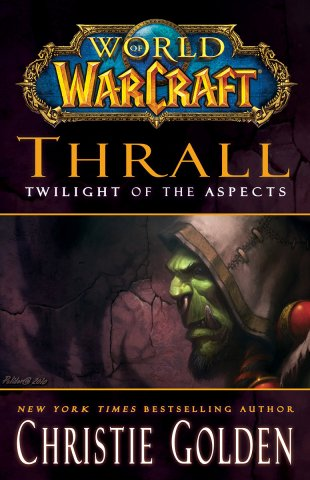 World Of Warcraft: Thrall - Twilight Of The Aspects (July 2011)