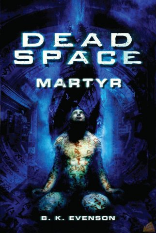 Dead Space: Martyr (July 2010)