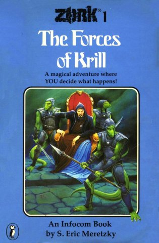 Zork 1: The Forces Of Krill (UK cover) (August 1983)