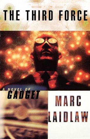 Gadget: The Third Force (A Novel Of Gadget) (October 1996)