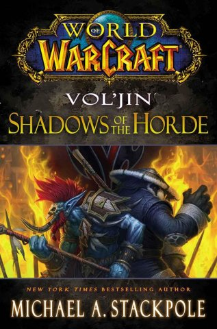 World Of Warcraft: Vol'jin: Shadows Of The Horde (April 2013)