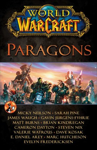 World Of Warcraft: Paragons (March 2014)