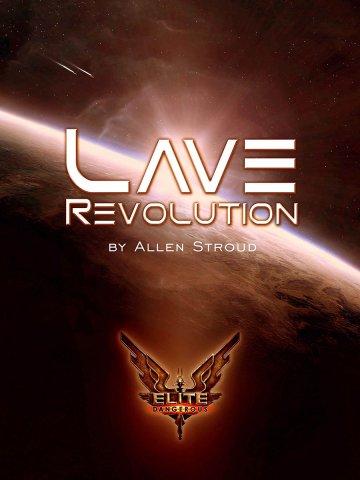Elite Dangerous: Lave Revolution (paperback) (May 2014)