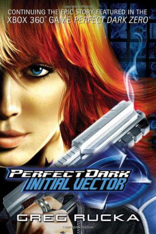 Perfect Dark: Initial Vector (May 2006)