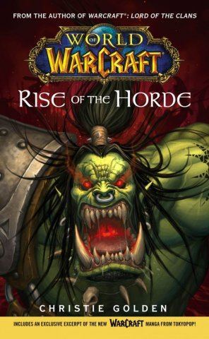World Of Warcraft: Rise Of The Horde (December 2006)