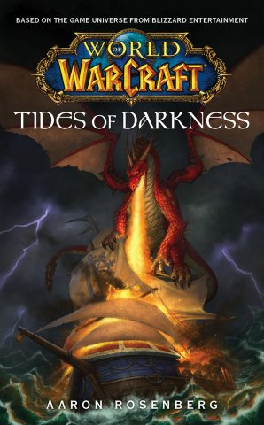 World Of Warcraft: Tides Of Darkness (August 2007)