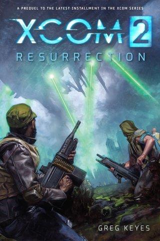 XCOM 2: Resurrection (November 2015)