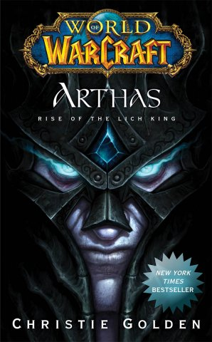 World Of Warcraft: Arthas - Rise Of The Lich King (May 2009)
