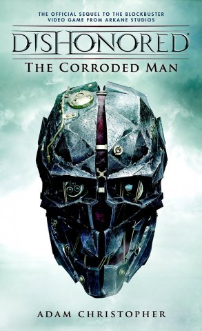 Dishonored: The Corroded Man (pre-release cover)(September 2016)