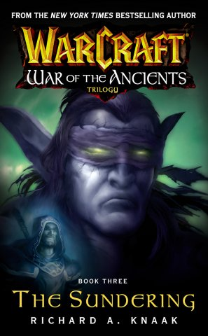 Warcraft: War Of The Ancients Book 3: The Sundering (July 2005)