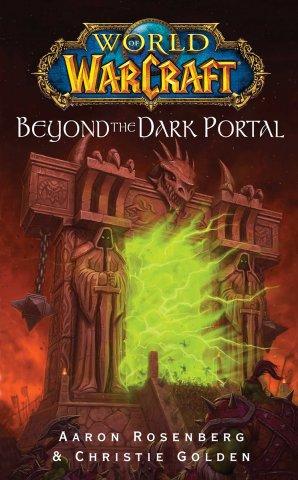 World Of Warcraft: Beyond The Dark Portal (June 2008)