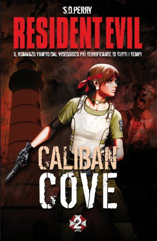 Resident Evil: 2 - Caliban Cove (Italian edition)