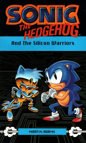 Sonic The Hedgehog: And The Silicon Warriors (November 1993)