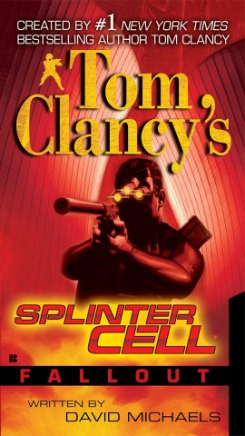 Tom Clancy's Splinter Cell: Fallout (November 2007)