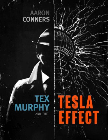 Tex Murphy and the Tesla Effect (2014)