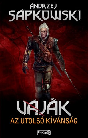 The Witcher: The Last Wish (Hungarian edition)