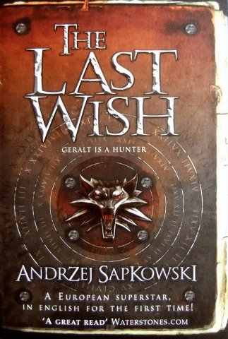 The Witcher: The Last Wish (UK hardcover edition)
