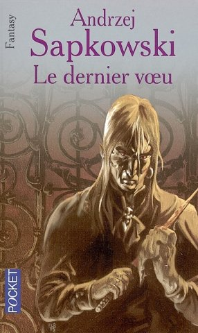 The Witcher: The Last Wish (French 2005 edition)