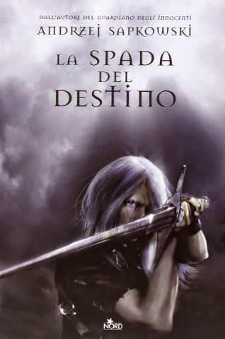 The Witcher: Sword Of Destiny (Italian edition)