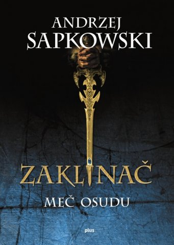 The Witcher: Sword Of Destiny (Slovakian edition)