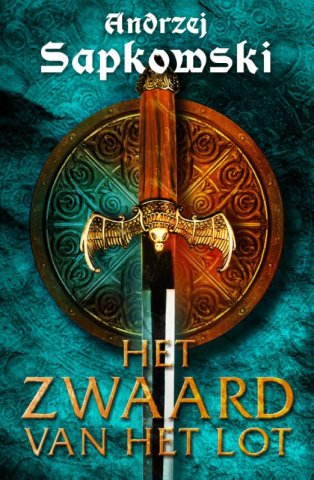 The Witcher: Sword of Destiny (Dutch edition)