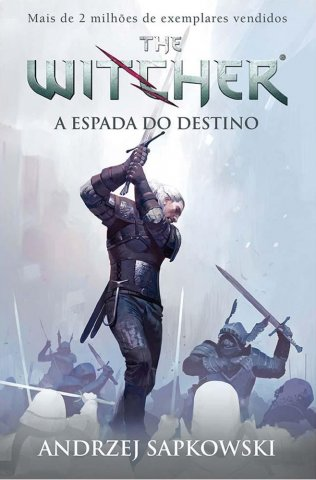 The Witcher: Sword Of Destiny (Brazilian edition)