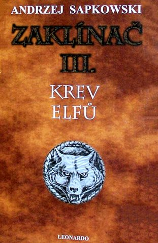 The Witcher: Blood Of Elves (Czech 2006 edition)