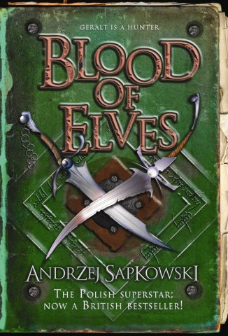 The Witcher: Blood Of Elves (UK hardcover edition)