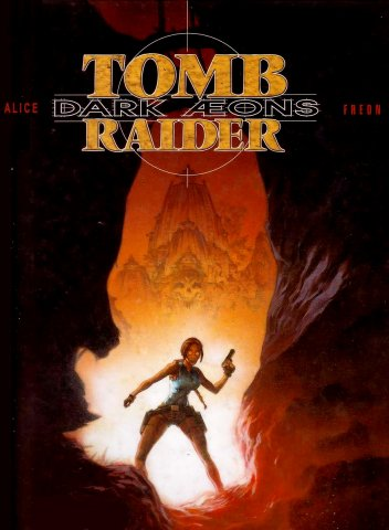 Tomb Raider: Dark Aeons (March 1999)